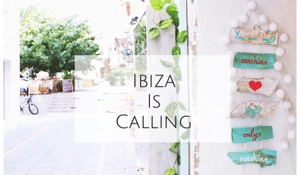 Ibiza is calling!