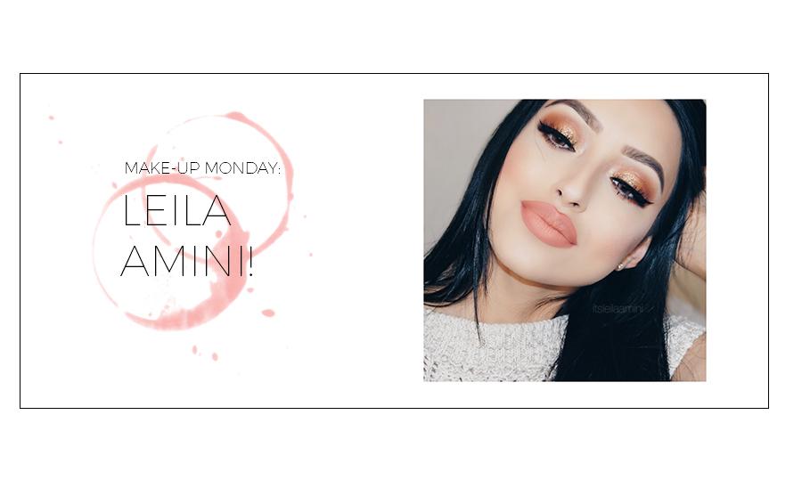 MAKE-UP MONDAY: LEILA AMINI!