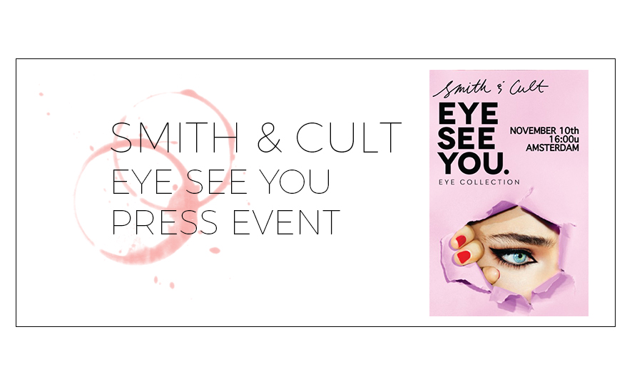 SMITH & CULT LAUNCH