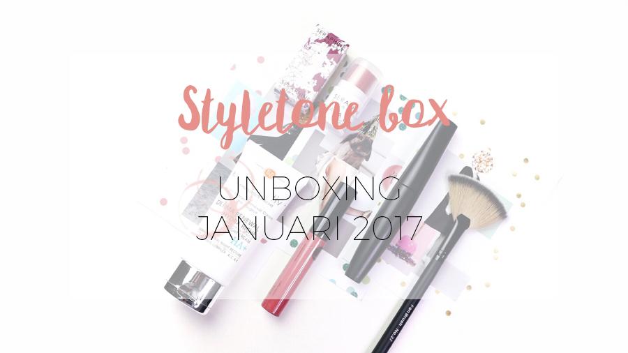 UNBOXING STYLETONE JANUARI 2017