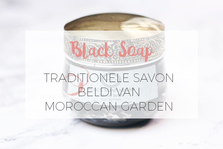 TRADITIONELE BLACK SOAP / SAVON BELDI VAN MOROCCAN GARDEN