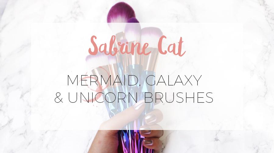 SABRINE CAT BRUSHES: UNICORN, GALAXY & MERMAID