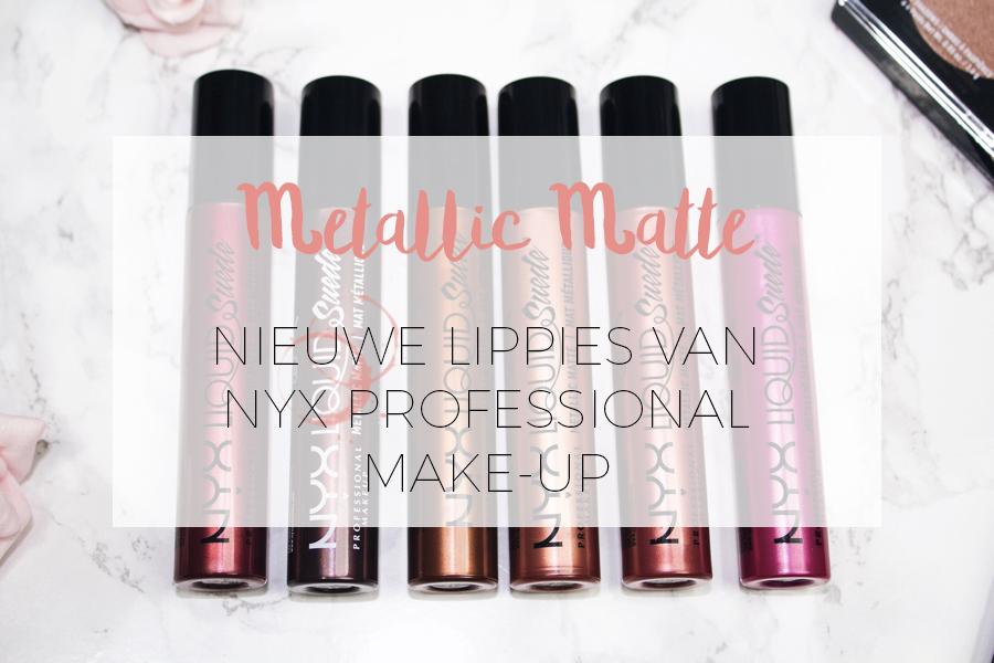 NYX COSMETICS NIEUWE MATTE & METALLIC LIPPIES