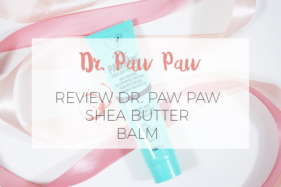 DR. PAW PAW BALM REVIEW