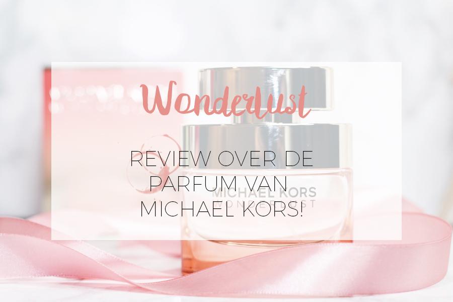 WONDERLUST: PARFUM VAN MICHAEL KORS