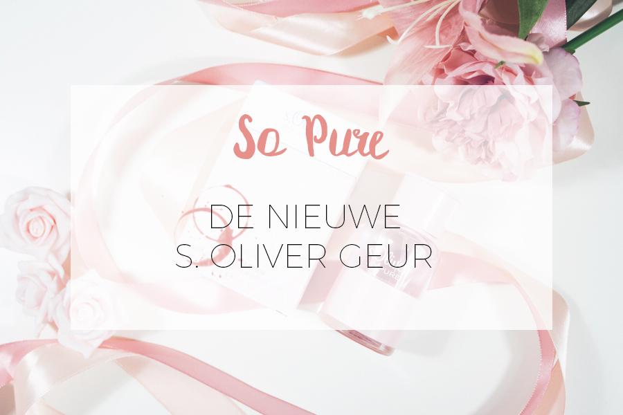 SO PURE EAU DE PARFUM VAN S. OLIVER REVIEW