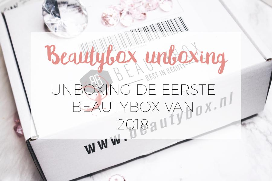 UNBOXING BEAUTYBOX JANUARI 2018