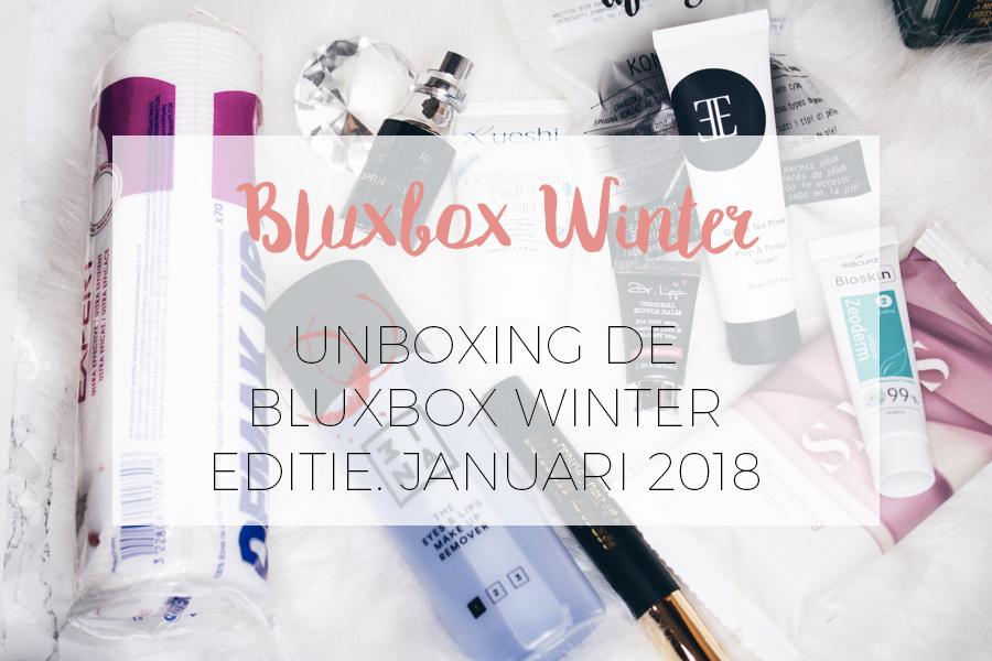 UNBOXING BLUXBOX WINTER EDITIE: JANUARI 2018