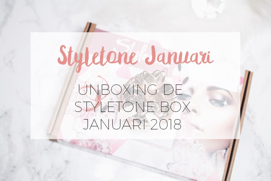 UNBOXING STYLETONE JANUARI 2018