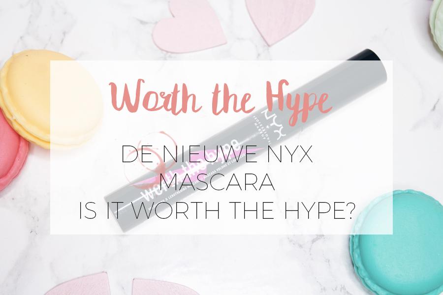 WORTH THE HYPE? DE NIEUWE NYX MASCARA