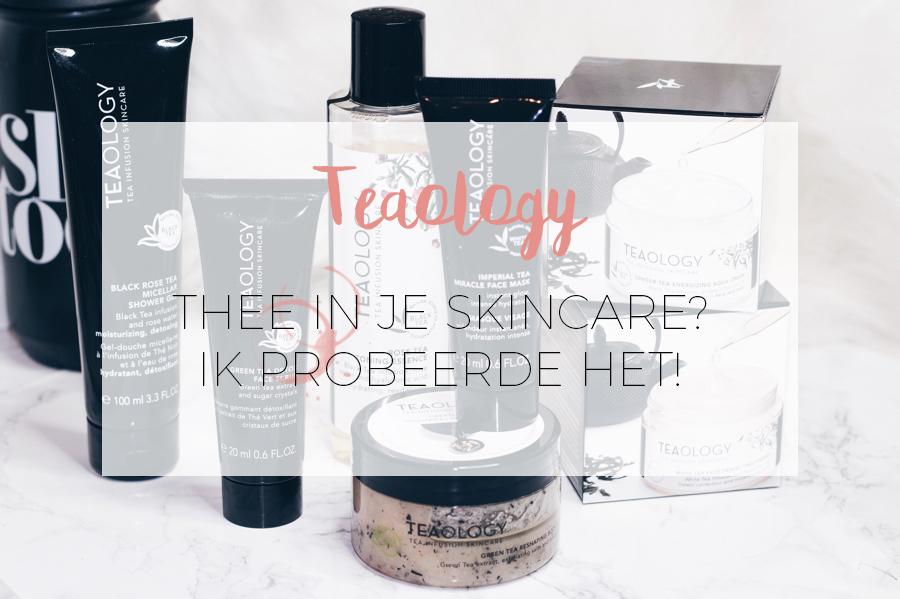 teaology skincare review natuurlijk