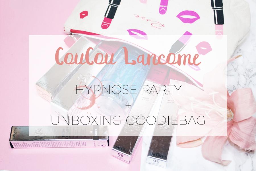 COUCOU LANCÔME - HYPNÔSE GALA PARTY + UNBOXING