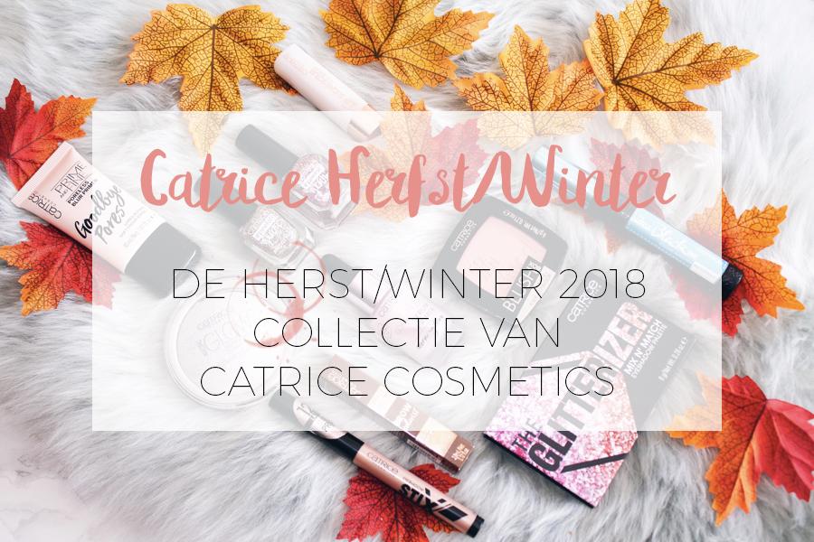 Catrice herfst winter collectie