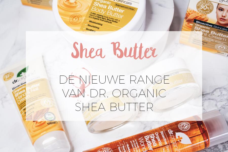 DR. ORGANIC: DE SHEA BUTTER LIJN