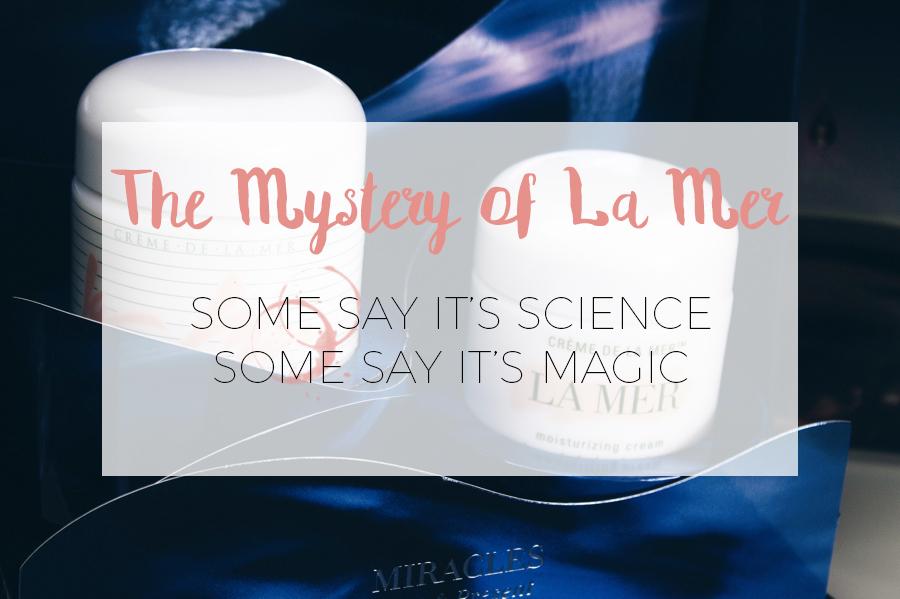 THE MYSTERY OF LA MER