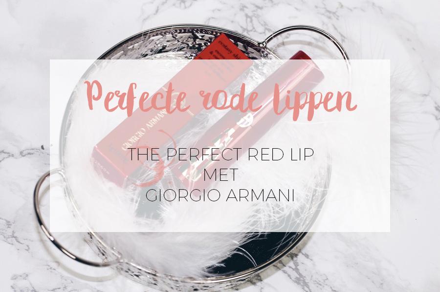 THE PERFECT RED LIPS: GIORGIO ARMANI LIPSTICK