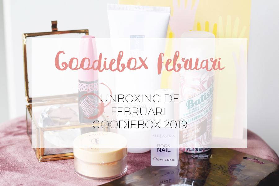 UNBOXING GOODIEBOX FEBRUARI 2019