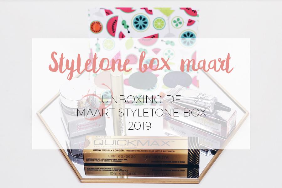UNBOXING STYLETONE MAART 2019