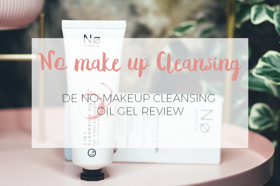 NO MAKE UP CLEANSING GEL REVIEW