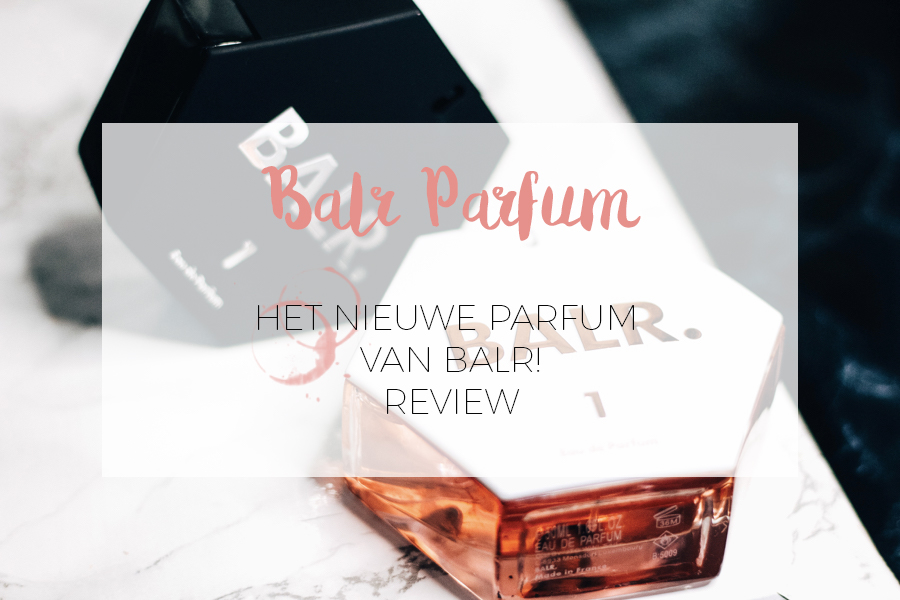 HET NIEUWE PARFUM VAN BALR