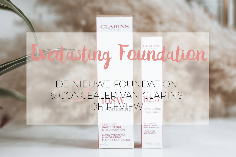 CLARINS - EVERLASTING FOUNDATION & CONCEALER REVIEW